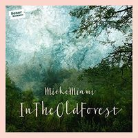 Mieke Miami - In the Old Forest