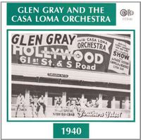 Casa Loma Orchestra - 1940