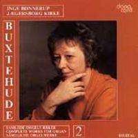 Inge Bonnerup - Buxtehude Orgelværker 2