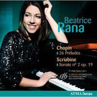 Beatrice Rana - 26 Preludes / Sonata No 2 & Op 19