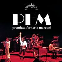 Premiata Forneria Marconi - Premiata Forneria Marconiall the Best