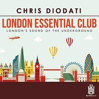 Chris Diodati - London Essential Club - London's Sound Of The Underground