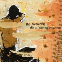 The Network - This Is Your Pig's Portrait