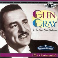 Glen Gray - Continental