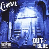 Crookit - Out Of The Blue