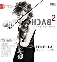Fenella Humphreys - Bach2 the Future