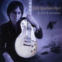 Jayce Landberg - Good Sleepless Night [Import]