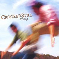Crooked Still - Hop High