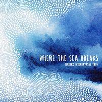 Makiko Hirabayashi - Where The Sea Breaks (Various Artists)