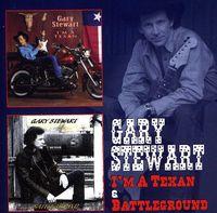 Gary Stewart - I'm A Texan & Battleground [Import]