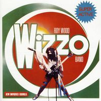 Roy Wood - Super Active Wizzo