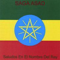 Saga Asad - Saludos En El Nombre Del Rey