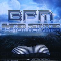 Bpm - System Activated [Import]