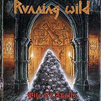 Running Wild - Pile Of Skulls (Uk)