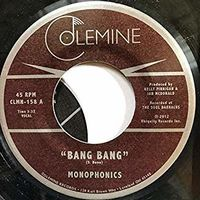 Monophonics - Bang Bang / Thinking Black