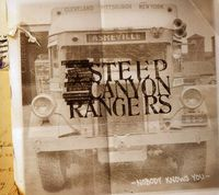 Steep Canyon Rangers - Nobody Knows You