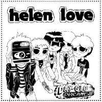 Helen Love - Day-Glo Dreams