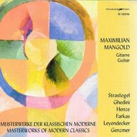 Maximilian Mangold - Masterworks Of Modern Classics