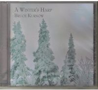 Bruce Kurnow - A Winter's Harp