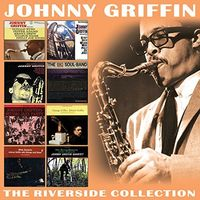Johnny Griffin - Riverside Collection 1958-1962
