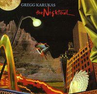 Gregg Karukas - The Nightowl