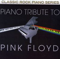 Piano Tribute Players - Piano Tribute To Pink Floyd