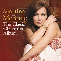 Martina Mcbride - Classic Christmas Album