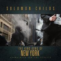 Solomon Childs - King Kong of New York