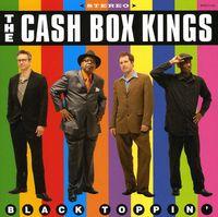 The Cash Box Kings - Black Toppin'