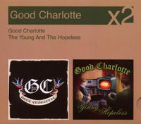 Good Charlotte - Good Charlotte/The Young & The Hopeless  [Slipsleeve][2 Discs]