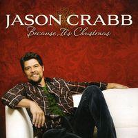 Jason Crabb - Because It's Christmas