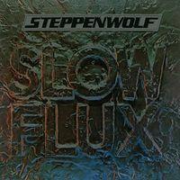 Steppenwolf - Slow Flux (Uk)