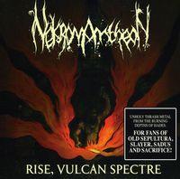 Nekromantheon - Rise Vulcan Spectre [Import]