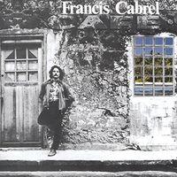 Francis Cabrel - Les Murs De Poussiere