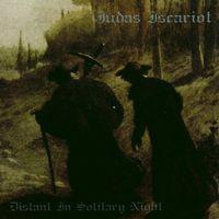 Judas Iscariot - Distant in Solitary Night