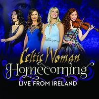 Celtic Woman - Homecoming - Live From Ireland [Deluxe CD/DVD]