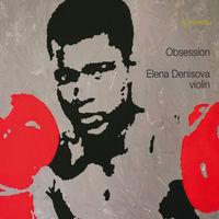 Elena Denisova - Obsession