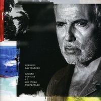 Bernard Lavilliers - Causes Perdues Et Musiques Tropicales [Import]