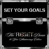 Set Your Goals - Reset Demo: 10th Anniversary Edition