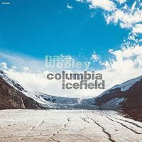 Nate Wooley - Columbia Icefield