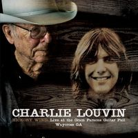 Charlie Louvin - Hickory Wind: Live At The Gram Parsons Guitar Pull