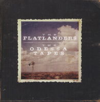 The Flatlanders - The Odessa Tapes [LP]