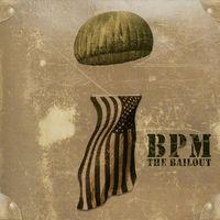 Bpm - Bailout
