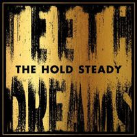 The Hold Steady - Teeth Dreams [Vinyl]