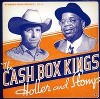 The Cash Box Kings - Holler & Stomp