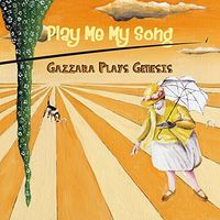 Gazzara - Play Me My Song (Gazzara Plays Genesis)