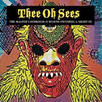 Thee Oh Sees - Master's Bedroom Is Worth Spending A Night In [LP]