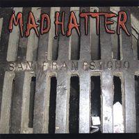 Mad Hatter - Sanfranpsycho