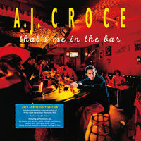 A.J. Croce - That's Me in the Bar: 20th Anniversary Edition [Vinyl]
