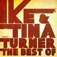 Ike Turner & Tina - Best Of